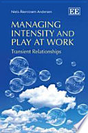 Managing Intensity and Play at Work
