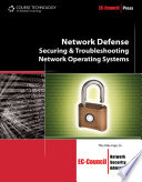 Network Defense Securing And Troubleshooting Network Operating Systems Book PDF