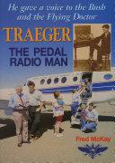 Traegar the Pedal Radio Man