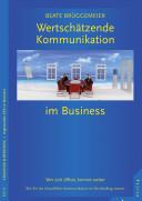 Wertschätzende Kommunikation im Business
