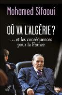 Pdf Où va l'Algérie ?... et les conséquences pour la France Telecharger