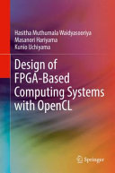 Design of FPGA Based Computing Systems with OpenCL