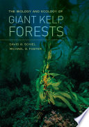The Biology and Ecology of Giant Kelp Forests Book