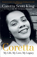 Coretta  My Life  My Love  My Legacy