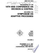 Proceedings of the 19th IEEE Conference on Decision & Control, including the Symposium on Adaptive Processes, December 10-12, 1980, the Regent Hotel, Albuquerque, New Mexico