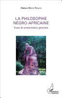 La philosophie négro-africaine [Pdf/ePub] eBook