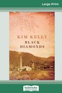 Black Diamonds (16pt Large Print Edition)