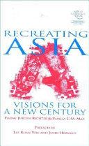 Recreating Asia
