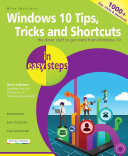 Windows 10 Tips, Tricks and Shortcuts in Easy Steps: Covers the ...