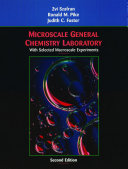 Microscale General Chemistry Laboratory  with Selected Macroscale Experiments  2nd Edition