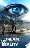 Dream v s Reality