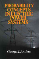 Probability Concepts in Electric Power Systems