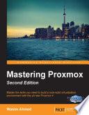 Mastering Proxmox