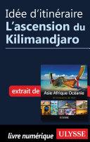 Idée d'itinéraire - L'ascension du Kilimandjaro ebook