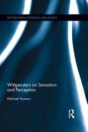 Wittgenstein on Sensation and Perception