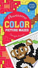 Awesome Color Picture Mazes Book