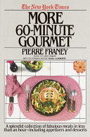 The New York Times More 60 Minute Gourmet