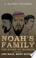 Noah s Family The Story of Mankind