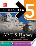 5 Steps to a 5 AP U.S. History 2017