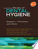 """Saunders Review of Dental Hygiene E-Book"" by Margaret J. Fehrenbach, Jane Weiner"