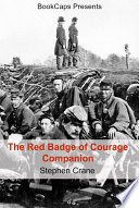 The Red Badge Of Courage Companion