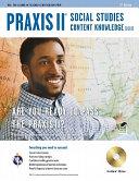 Praxis II Social Studies Content Knowledge (0081)