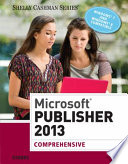 Microsoft Publisher 2013: Comprehensive