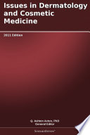 Issues in Dermatology and Cosmetic Medicine  2011 Edition Book