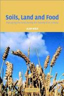 Soils  Land and Food