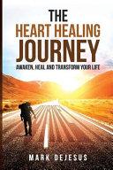 The Heart Healing Journey