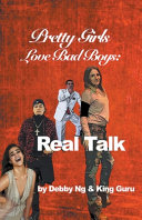 Pretty Girls Love Bad Boys  Real Talk