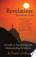 Revelation Beyond The Cross