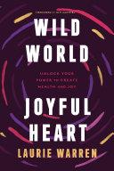 Wild World  Joyful Heart