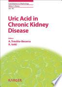 Uric Acid in Chronic Kidney Disease