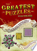 The Greatest Puzzles Ever Solved