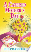 A Catered Mother s Day