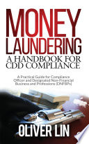 Money Laundering A Handbook For Cdd Compliance