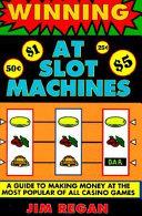 Winning at Slot Machines