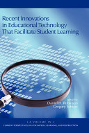 Recent Innovations in Educational Technology that Facilitate Student Learning