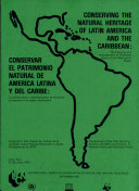 Conserving the natural heritage of Latin America and the Caribbean