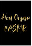 Head Orgasm  ASMR
