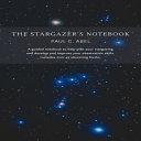The Stargazer s Notebook