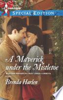 A Maverick Under the Mistletoe
