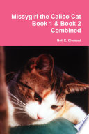 Missygirl The Calico Cat Book 1 Book 2 Combined