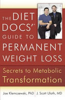 The Diet Docs'® Guide to Permanent Weight Loss Book