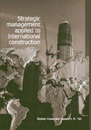 Strategic Management Applied to International Construction