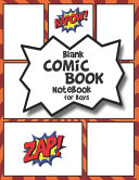 Blank Comic Book Notebook for Boys