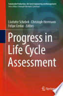 Progress in Life Cycle Assessment