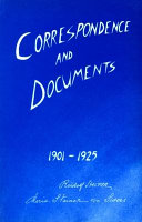 Correspondence and Documents 1901-1925