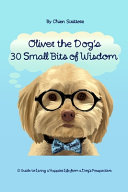 Oliver the Dog's 30 Small Bits of Wisdom ebook